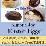 pinterest image for sugar free almond joy Easter eggs
