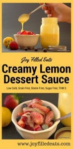 This low carb, grain, gluten, & sugar free THM S Creamy Lemon Dessert Sauce is great on berries. I bet it would also be amazing on ice cream or pound cake.
