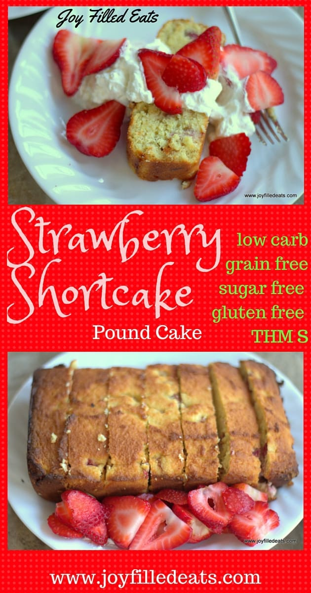Strawberry Shortcake Pound Cake - Sugar Free, Low Carb, Gluten Free, Grain Free, THM S