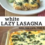 pinterest image for white lazy lasagna