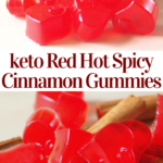 pinterest image for red hot cinnamon gummies