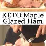pinterest image for keto maple glazed ham