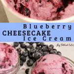 pinterest image for blueberry cheesecake ice cream