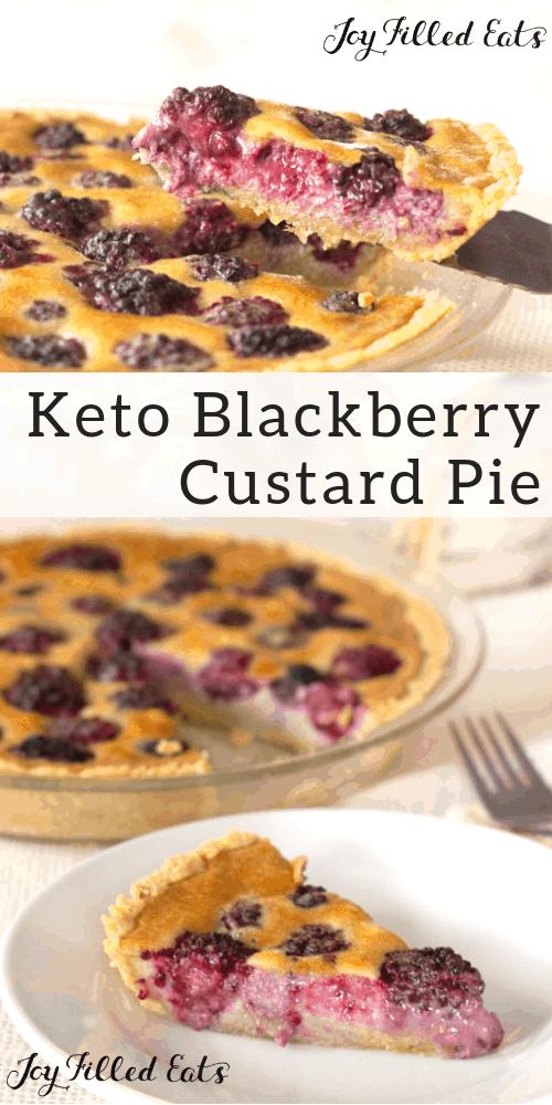 pinterest image for keto blackberry custard pie