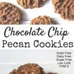 pinterest image for chocolate chip pecan cookies