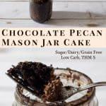pinterest image for chocolate pecan mason jar cake
