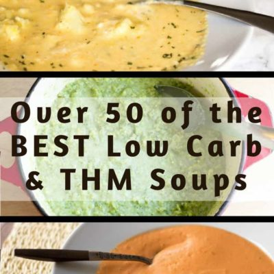 Low Carb Soups – 50 of the Best Recipes!