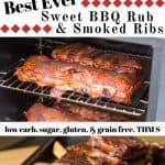 pinterest image for sweet bbq rub and smoked ribs