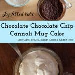 pinterest image for chocolate chocolate chip cannoli mug cake