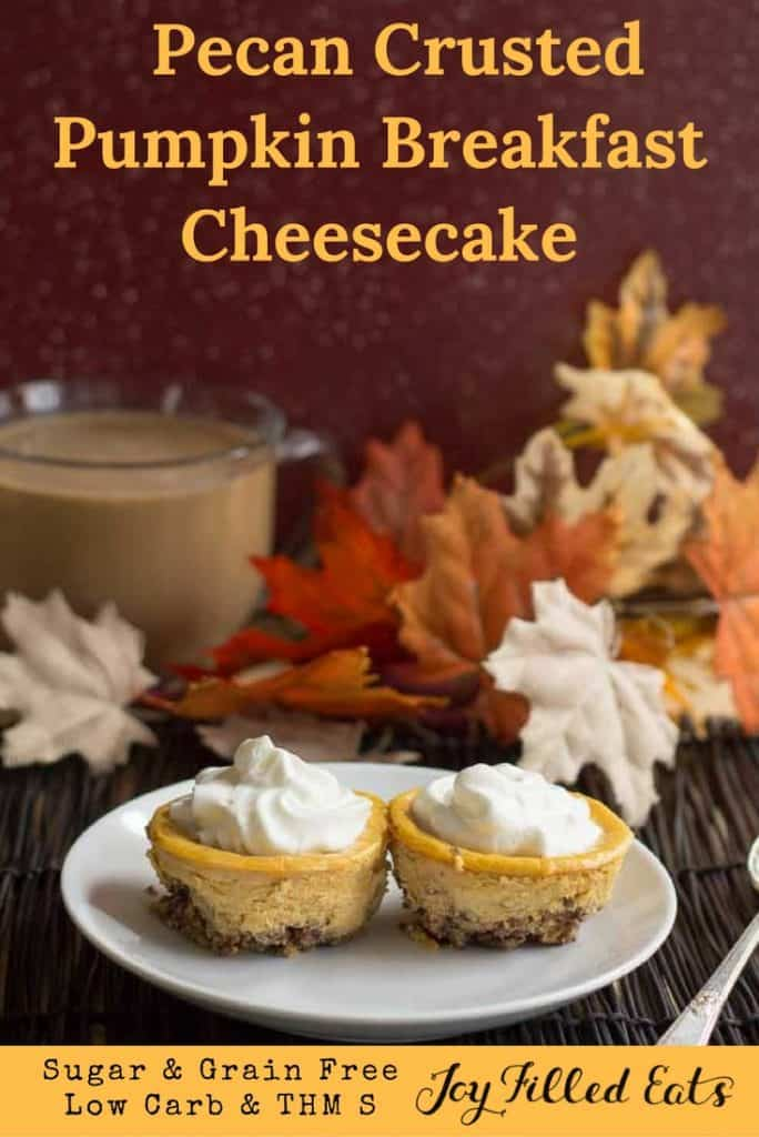 pinterest image for pecan crusted pumpkin breakfast cheesecake