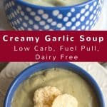 pinterest image for dairy free creamy garlic soup