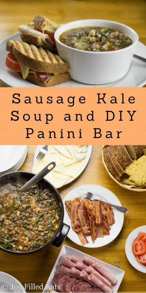 pinterest image for sausage kale soup and DIY Panini Bar
