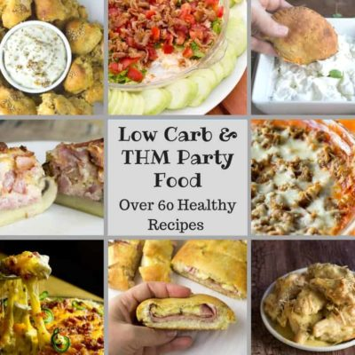 Low Carb & THM Party Food Recipe Round Up
