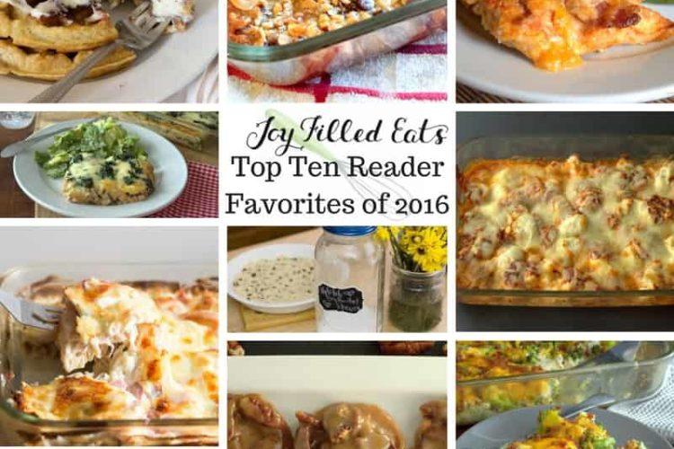 Joy Filled Eats Top Ten Reader Favorite Recipes of 2016