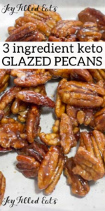pinterest image for glazed pecans