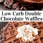 pinterest image for chocolate chocolate chip waffles