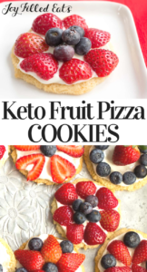 pinterest image for keto fruit pizza cookies
