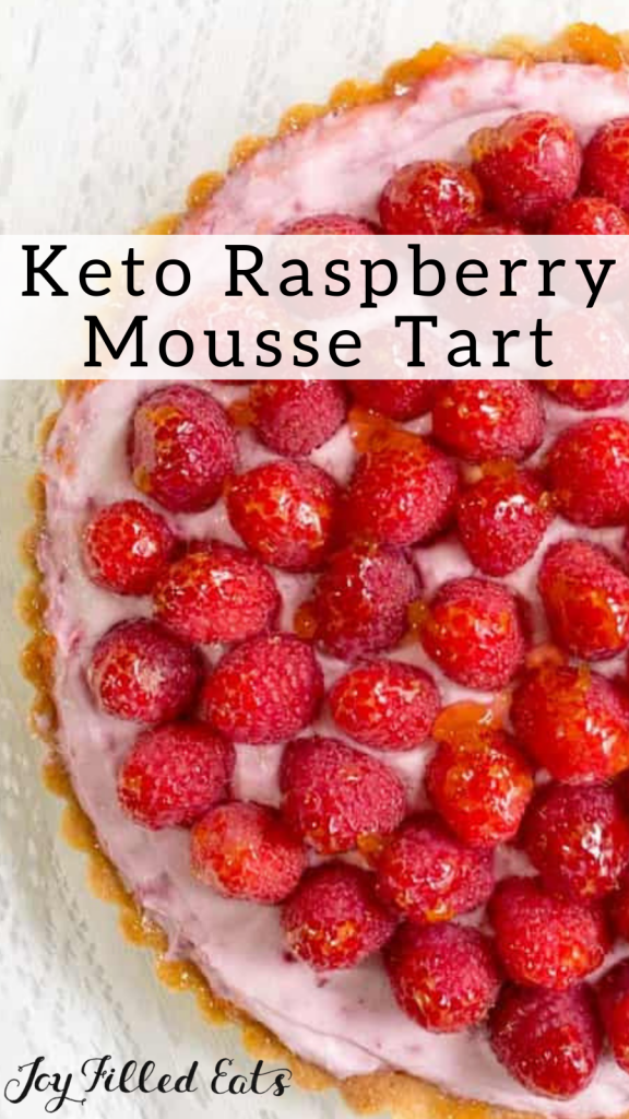 pinterest image for low carb raspberry mousse tart