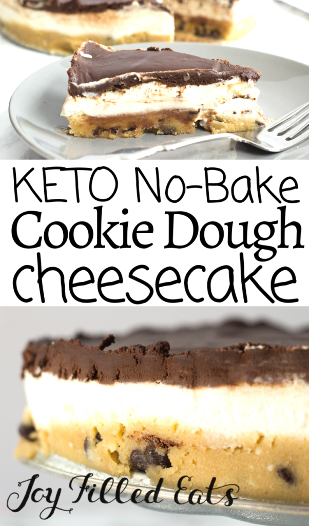 pinterest image for no bake cookie dough cheesecake