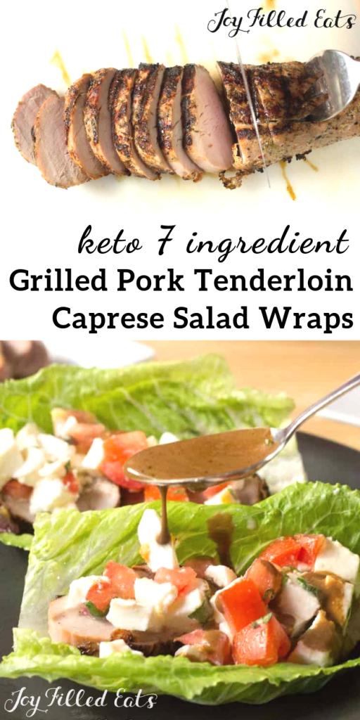 pinterest image for keto grilled pork tenderloin caprese salad wraps