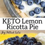 pinterest image for keto lemon ricotta pie
