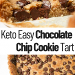 pinterest image for keto chocolate chip cookie tart