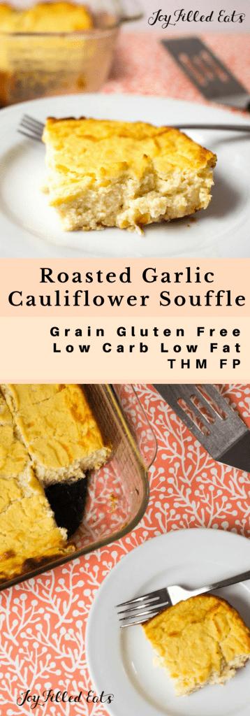 pinterest image for Roasted Garlic Cauliflower Souffle
