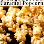 pinterest image for salted caramel popcorn