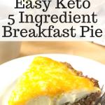 pinterest image for 5 ingredient keto breakfast pie
