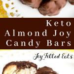 pinterest image for keto almond joy candy bars