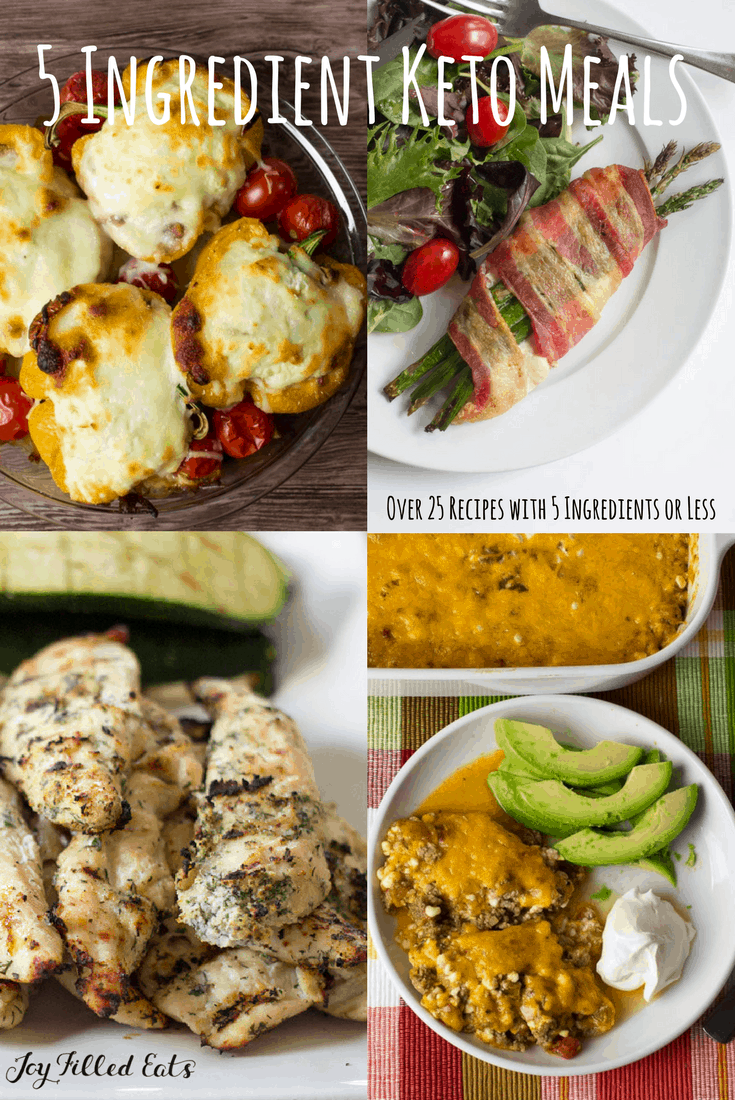 Easy Keto Meals 5 Ingredients Or Less 25 Low Carb Recipes Joy Filled Eats