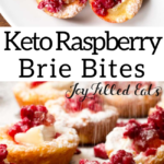 pinterest image for brie appetizer bites with raspberry
