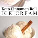 pinterest image for keto cinnamon roll ice cream