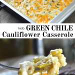 pinterest image for keto green chile cauliflower casserole