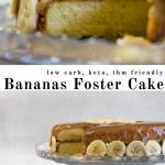 pinterest image for keto bananas foster cake