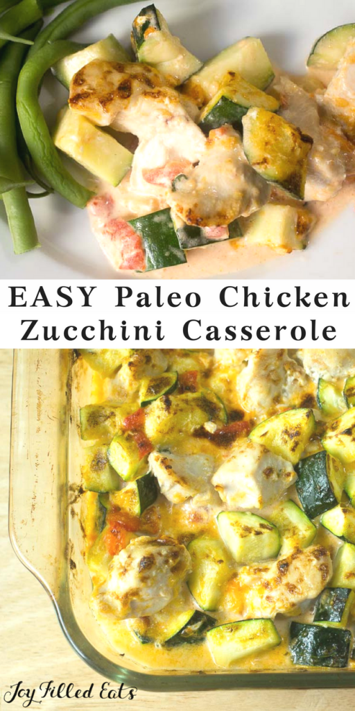 pinterest image for easy paleo chicken zucchini casserole