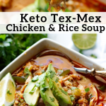 pinterest image for keto tex-mex chicken & rice soup