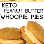 pinterest image for keto peanut butter whioopie pies