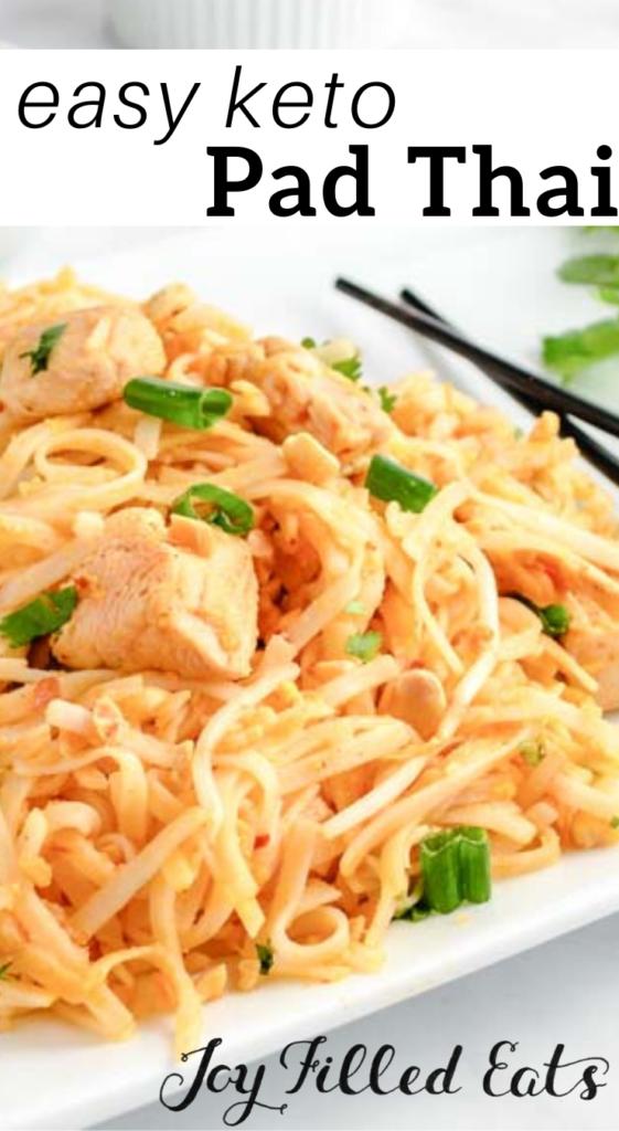 pinterest image for keto chicken pad thai