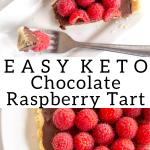 pinterest image for keto chocolate raspberry tart