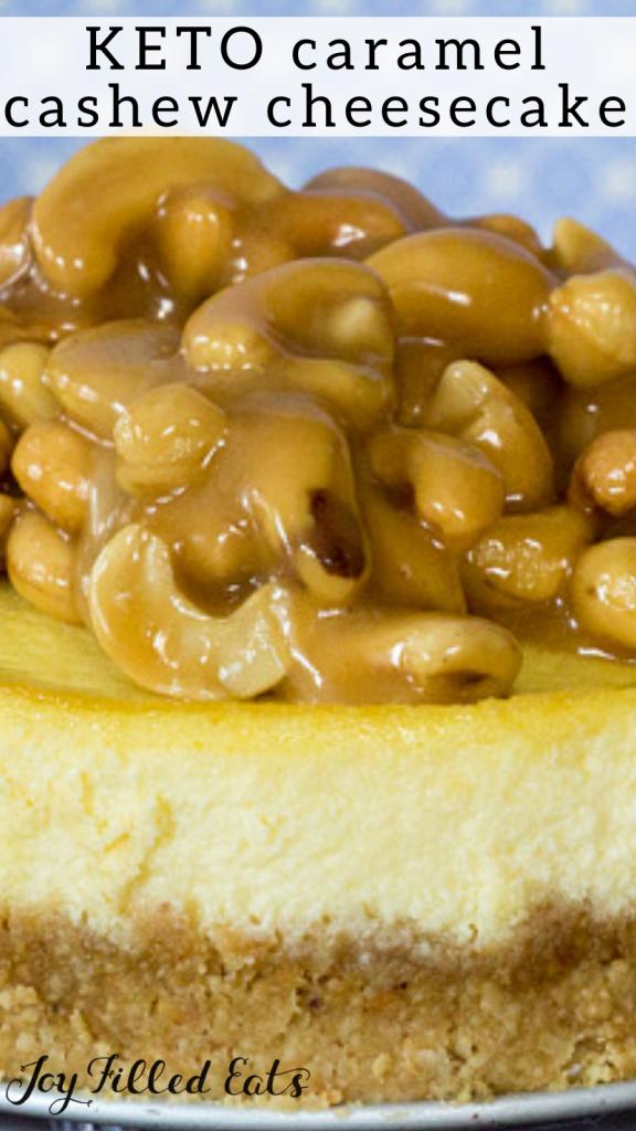 pinterest image for keto caramel cashew cheesecake