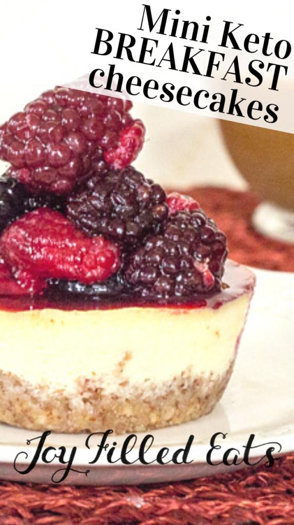 pinterest image for mini keto breakfast cheesecakes