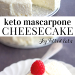 pinterest image for keto mascarpone cheesecake