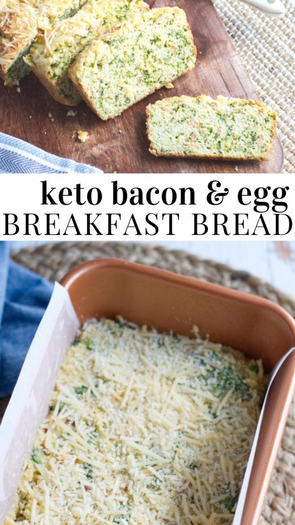 pinterest image for keto bacon & egg Breakfast Bread