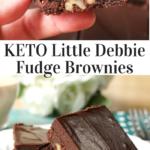 pinterest image for keto little debbie fudge brownies