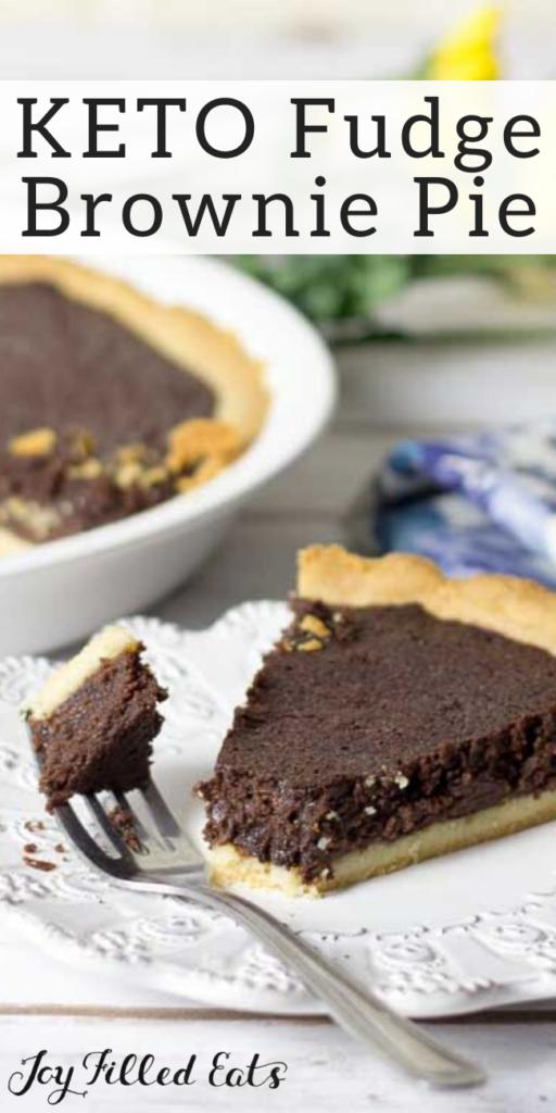 pinterest image for keto fudge brownie pie
