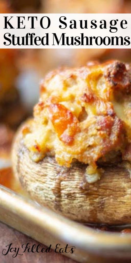 pinterest image for keto sausage stuffed mushrooms