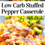 pinterest image for low carb stuffed pepper casserole