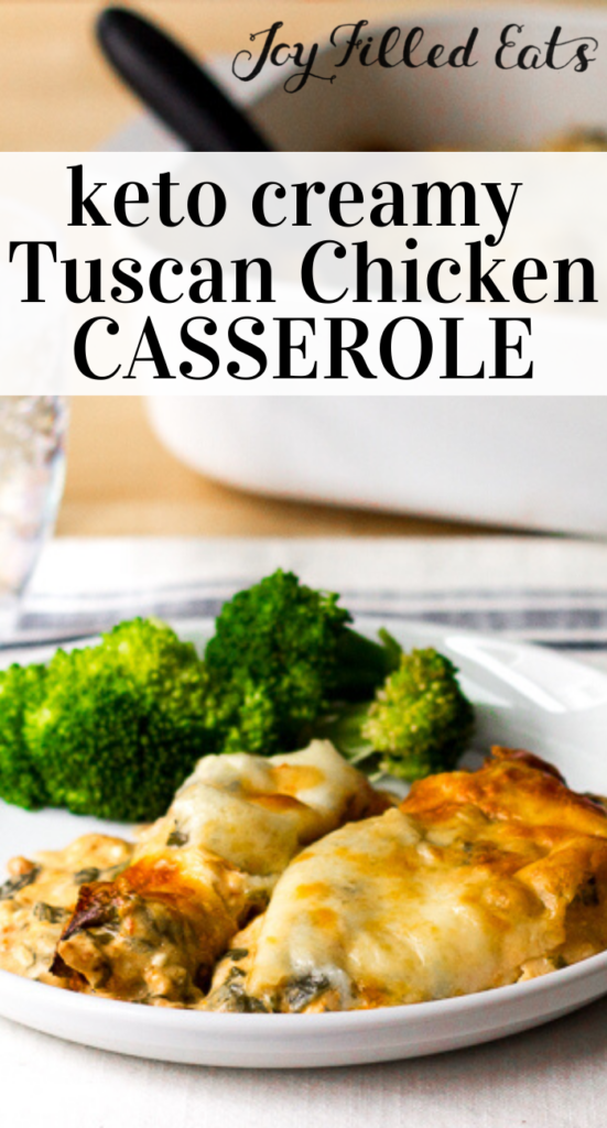 pinterest image for keto creamy tuscan chicken casserole