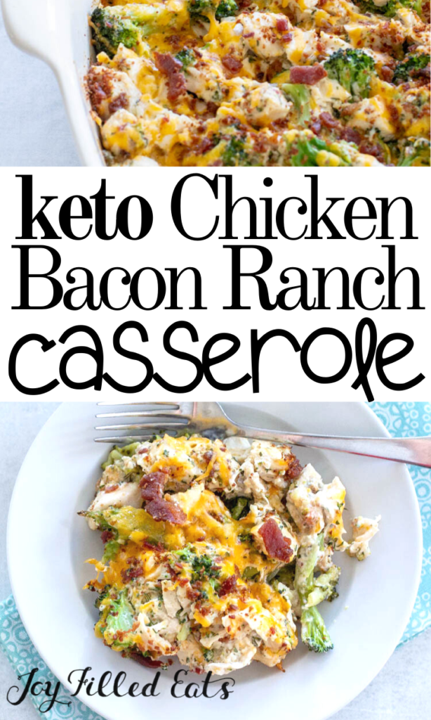 pinterest image for keto chicken bacon ranch casserole